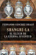 SHANGRI-LA EL ELIXIR DE LA ETERNA JUVENTUD