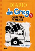 DIARIO DE GREG, 9: CARRETERA Y MANTA